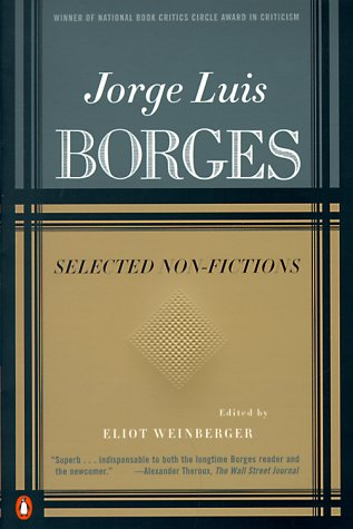 Jorge Luis Borges - Selected Non-Fictions  N/A edition cover
