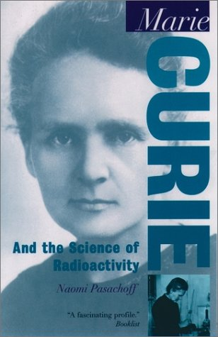 Marie Curie And the Science of Radioactivity Reprint  edition cover