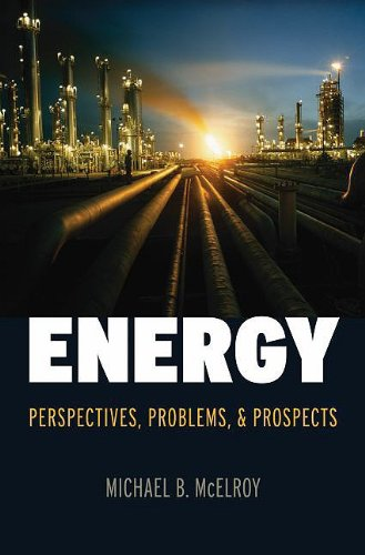 Energy Perspectives, Problems, and Prospects  2010 9780195386110 Front Cover