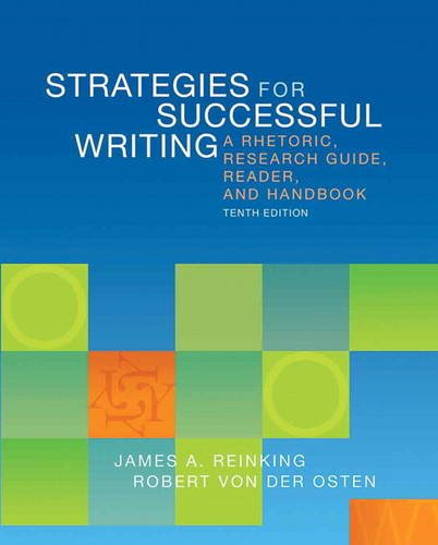 Strategies for Successful Writing A Rhetoric, Research Guide, Reader, and Handbook 10th 2014 edition cover