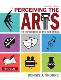 Perceiving the Arts An Introduction to the Humanities 11th 2015 9780205995110 Front Cover