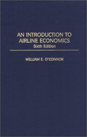 Introduction to Airline Economics  6th 2001 edition cover