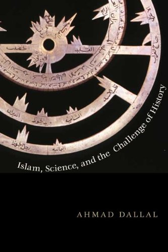 Islam, Science, and the Challenge of History   2010 edition cover