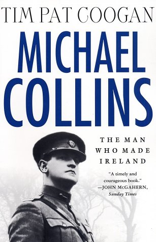 Michael Collins The Man Who Made Ireland  2002 edition cover