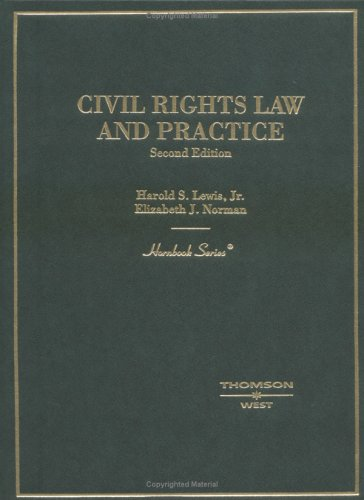 Civil Rights Law and Practice Hornbook  2nd 2004 (Revised) edition cover