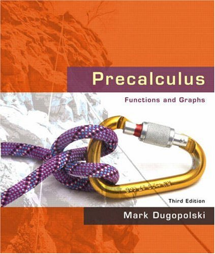 Precalculus Functions and Graphs 3rd 2009 edition cover