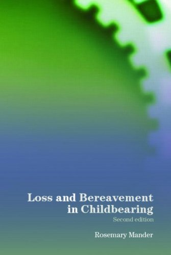 Loss and Bereavement in Childbearing  2nd 2006 edition cover