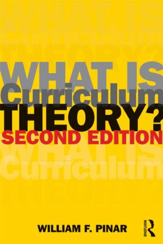 What Is Curriculum Theory?  2nd 2012 (Revised) edition cover