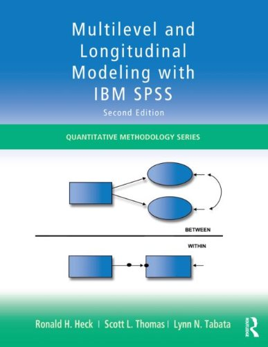 Multilevel and Longitudinal Modeling with IBM SPSS, Second Edition  2nd 2014 (Revised) edition cover