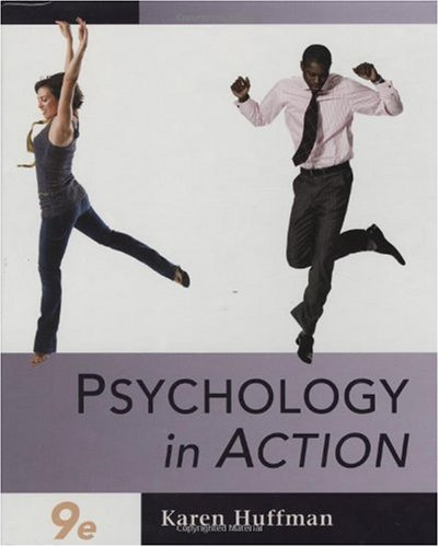 Psychology in Action - Chapters 1-16  9th 2009 edition cover