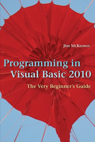 Programming in Visual Basic 2010 The Very Beginner's Guide  2010 edition cover