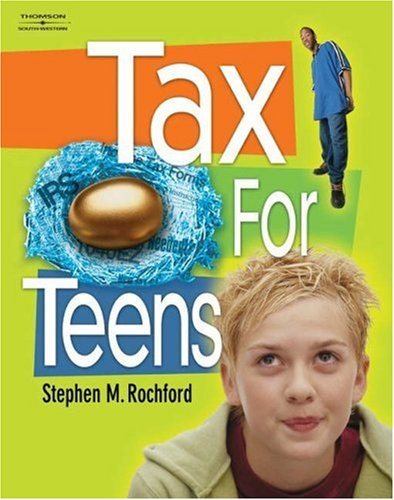 Tax for Teens   2004 9780538437110 Front Cover