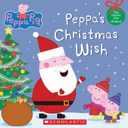 Peppa's Christmas Wish  N/A 9780545565110 Front Cover