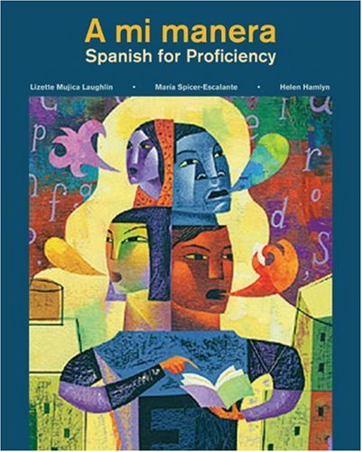 Mi Manera Spanish for Proficiency  2009 edition cover