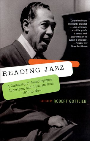 Reading Jazz A Gathering of Autobiography, Reportage, and Criticism from 1919 to Now  1999 edition cover