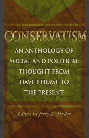 Conservatism An Anthology of Social and Political Thought from David Hume to the Present  1997 edition cover