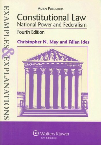 Constitutional Law National Power and Federalism 4th 2007 (Student Manual, Study Guide, etc.) edition cover