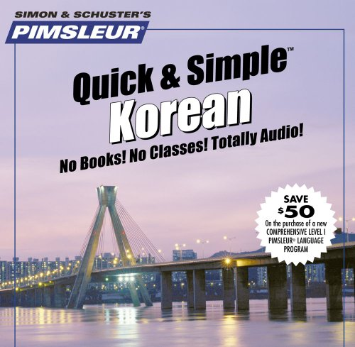 Korean : Learn to Speak and Understand Korean with Pimsleur Language Programs  2005 edition cover