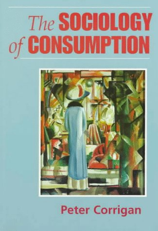 Sociology of Consumption An Introduction  1997 edition cover