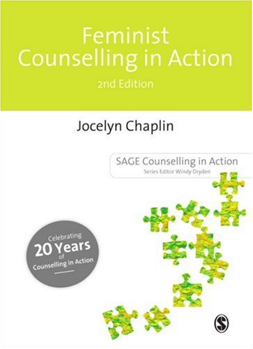 Feminist Counselling in Action  2nd 1999 (Revised) 9780761963110 Front Cover