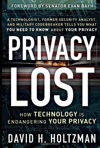Privacy Lost How Technology Is Endangering Your Privacy  2006 edition cover
