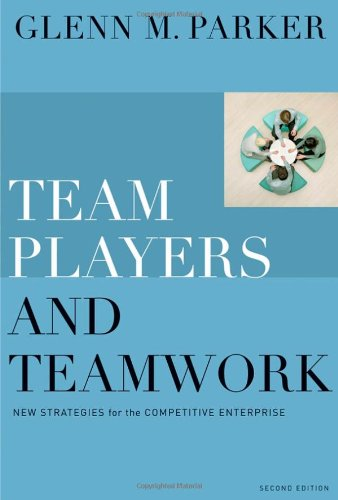 Team Players and Teamwork New Strategies for the Competitive Enterprise 2nd 2008 edition cover