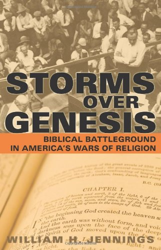 Storms over Genesis Biblical Battleground in America's Wars of Religion  2007 edition cover