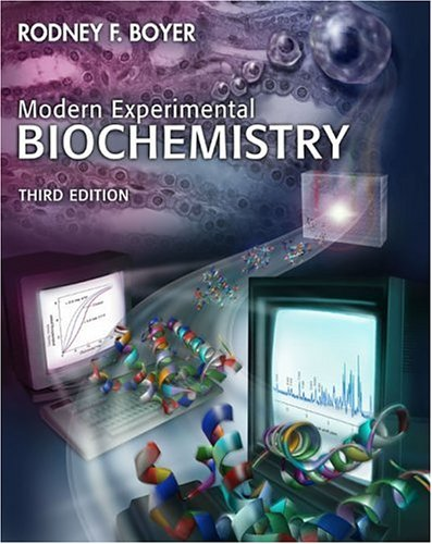 Modern Experimental Biochemistry  3rd 2001 (Revised) edition cover