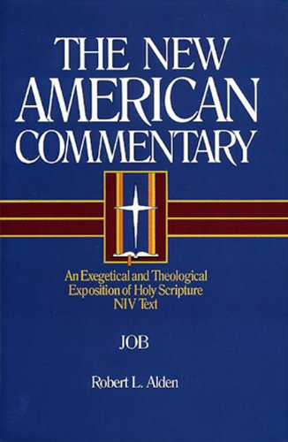New American Commentary - Job An Exegetical and Theological Exposition of Holy Scripture NIV Text  1994 9780805401110 Front Cover