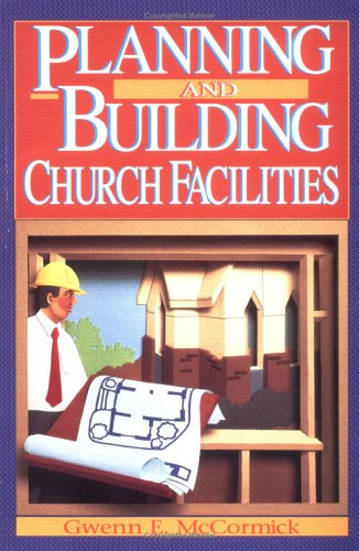 Planning and Building Church Facilities 1st edition cover