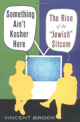 "Something Ain't Kosher Here The Rise of the ""Jewish"" Sitcom  2003 edition cover"