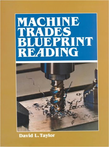 Machine Trades Blueprint Reading 1st edition cover