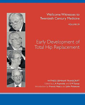 Early Development of Total Hip Replacement   2007 edition cover