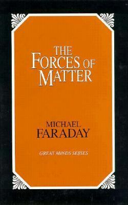 Forces of Matter  Unabridged 9780879758110 Front Cover