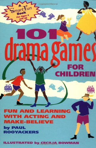 101 Drama Games for Children Fun and Learning with Acting and Make-Believe N/A edition cover