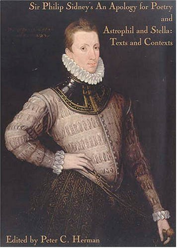 Sir Philip Sidney's an Apology for Poetry, and, Astrophil and Stella : Texts and Contexts 1st 2001 edition cover