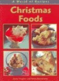 Christmas Foods   2004 9781403460110 Front Cover
