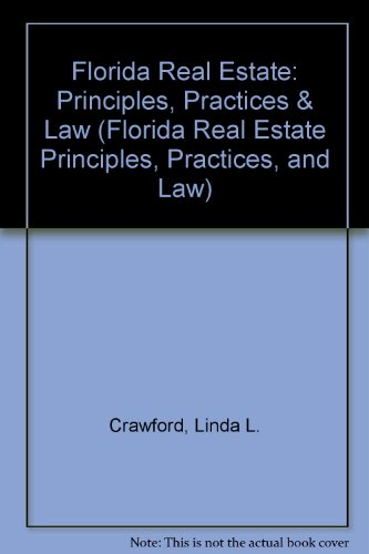 Florida Real Estate: Principles, Practices & Law  2011 9781427738110 Front Cover