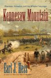 Kennesaw Mountain Sherman, Johnston, and the Atlanta Campaign  2013 edition cover
