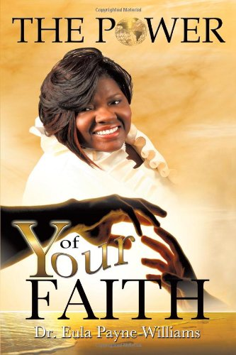 The Power of Your Faith:   2012 edition cover