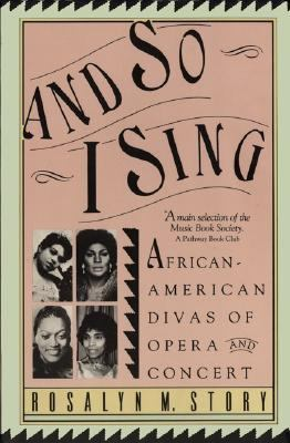 And So I Sing African American Divas of Opera and Concert Reprint  edition cover