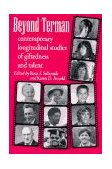 Beyond Terman Contemporary Longitudinal Studies of Giftedness and Talent  1994 edition cover