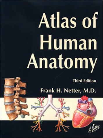 Atlas of Human Anatomy  3rd 2003 edition cover