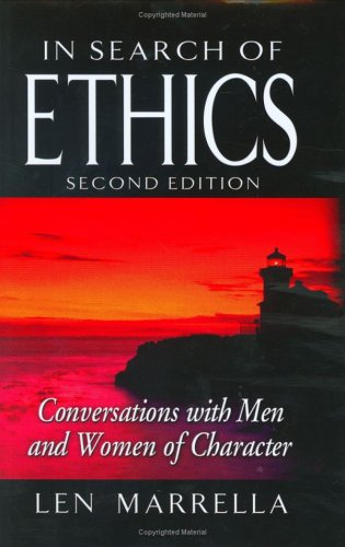 In Search of Ethics Conversations with Men and Women of Character 2nd 2005 edition cover