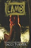 Lamb The Third Book in the Birthright Series N/A 9781939051110 Front Cover