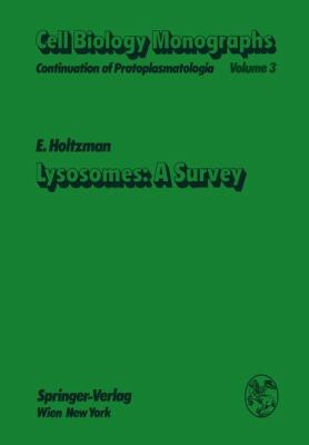 Lysosomes: a Survey   1976 9783709184110 Front Cover