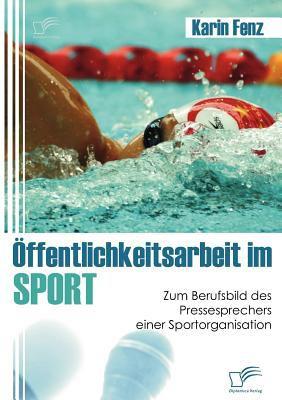 �ffentlichkeitsarbeit Im Sport   2009 9783836677110 Front Cover