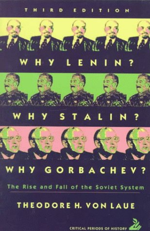 Why Lenin? Why Stalin? Why Gorbachev? The Rise and Fall of the Soviet System 3rd 1993 edition cover