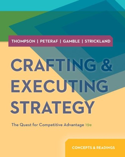 Crafting and Executing Strategy Concepts and Readings 19th 2014 edition cover