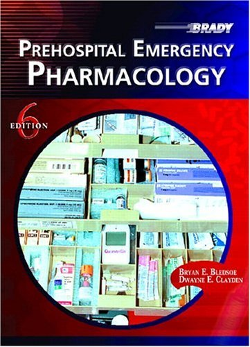 Prehospital Emergency Pharmacology  6th 2005 edition cover